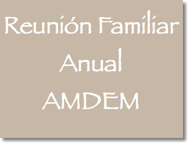 Reunión Familiar Anual AMDEM